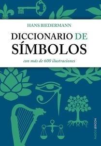 Libro: Diccionario de símbolos 'con más de 600 ilustraciones' - Biedermann, Hans