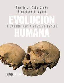 Libro: Evolución humana 'El camino hacia nuestra especie' - Ayala, Francisco J.