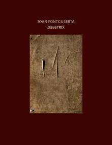 Libro: Joan Fontcuberta: Deletrix - Fontcuberta, Joan