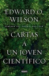 Libro: Cartas a un joven científico - Wilson, Edward O.