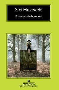 Libro: El verano sin hombres - Hustvedt, Siri
