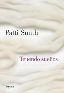 Libro: Tejiendo sueños - Smith, Patti