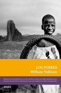 Libro: Los pobres - Vollmann, William T.