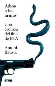 Libro: Adiós a las armas - Batista, Antoni:
