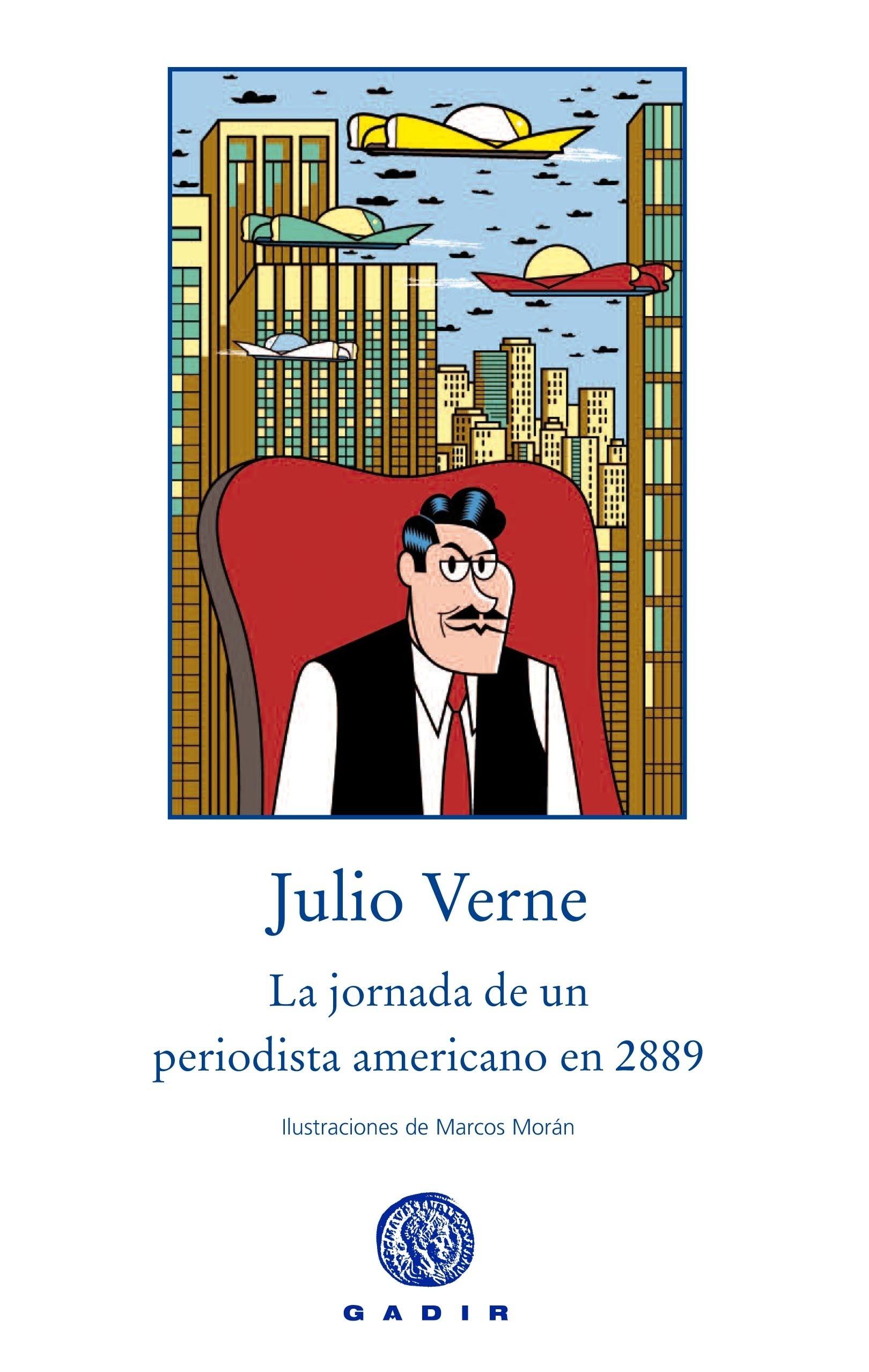 Libro: La jornada de un periodista americano en 2889 - Verne, Julio