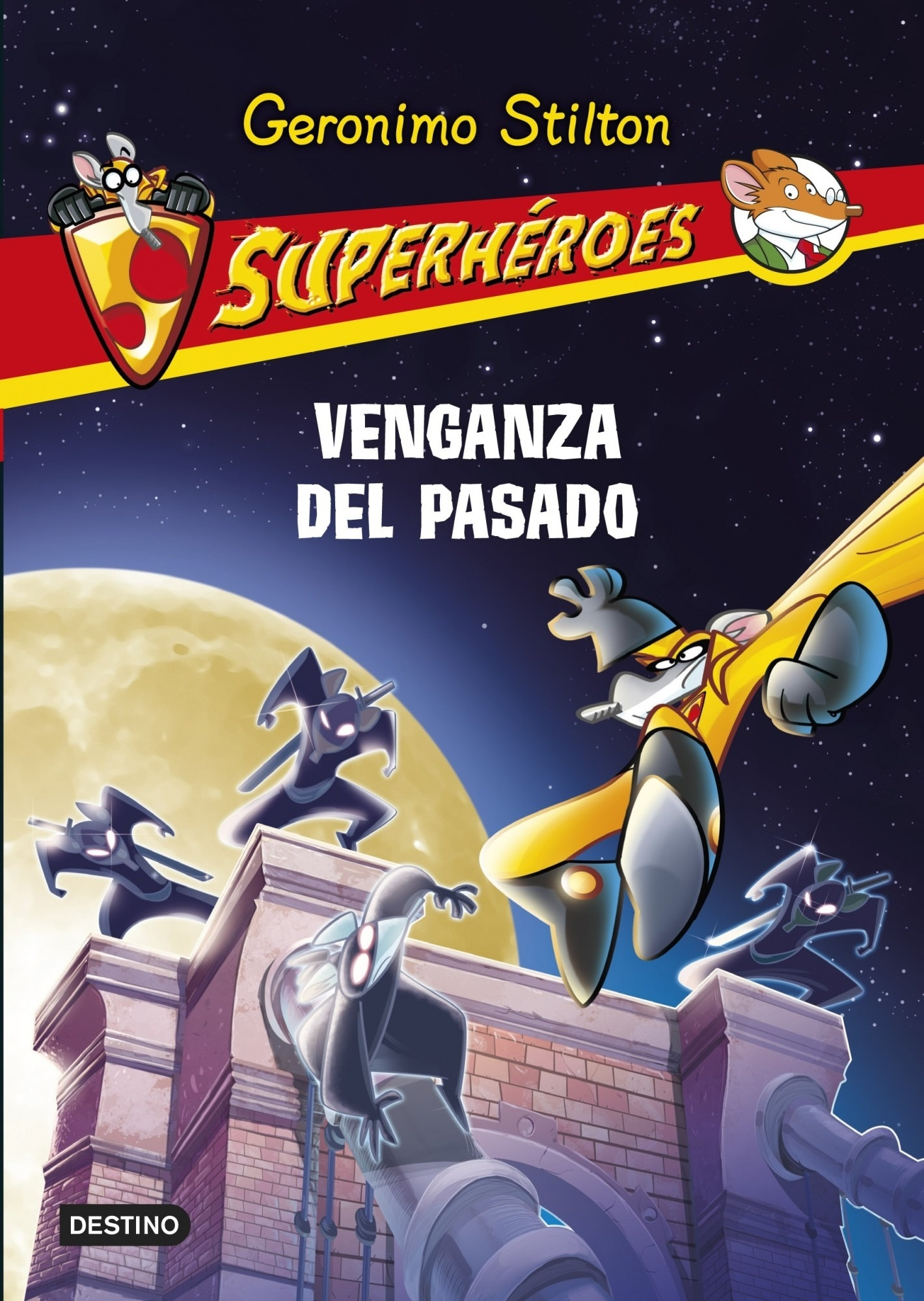 Libro: Venganza del pasado Vol.11 'Superhéroes 11' - Stilton, Geronimo