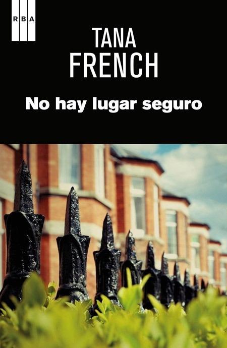 Libro: No hay lugar seguro - French, Tana