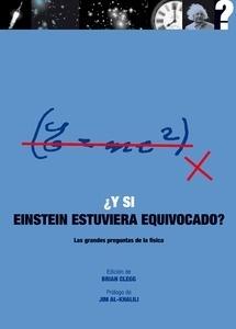Libro: Y si Einstein estuviera equivocado? -