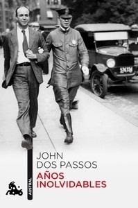 Libro: Años inolvidables - Dos Passos, John