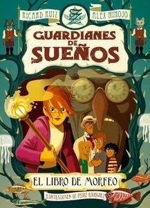 Libro: El libro de Morfeo Vol.1 'Los guardianes de sueños' - Ruiz Garzon, Ricard