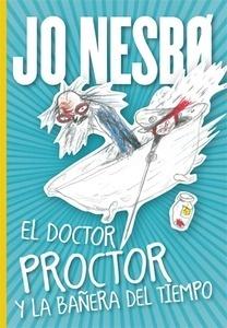 Libro: El doctor Proctor y la bañera del tiempo 'Doctor Proctor 2' - Nesbo, Jo