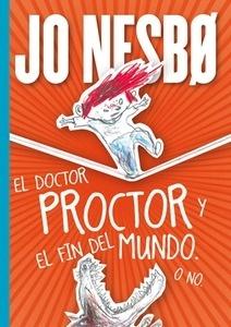 Libro: El doctor Proctor y el fin del mundo. O no. 'Doctor Proctor 3' - Nesbo, Jo