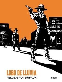 Libro: Lobo de lluvia - Pellejero, Rubén