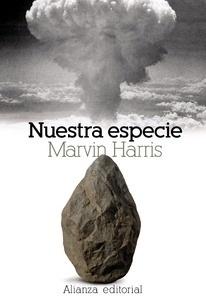 Libro: Nuestra especie - Harris, Marvin