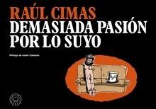 Libro: Demasiada pasión por lo suyo - Cimas, Raúl