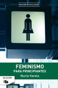 Libro: FEMINISMO para principiantes - Varela, Nuria