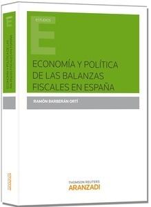 Libro: Economía y política de las balanzas fiscales en España - Barberan, Ramon