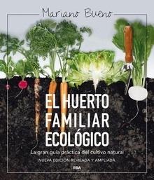 Libro: El huerto familiar ecológico - Bueno Bosch, Mariano