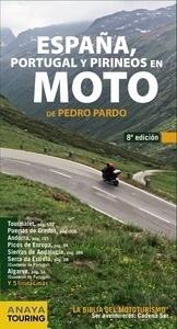Libro: España, Portugal y Pirineos en Moto (2014) - Pardo Blanco, Pedro