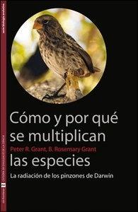 Libro: Cómo y por qué se multiplican las especies 'La radicación de los pinzones de Darwin' - Grant, B. Rosemary