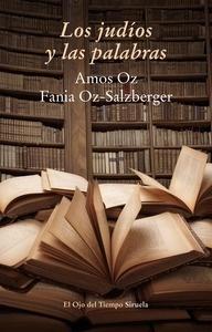 Libro: Los judíos y las palabras - Oz, Amos