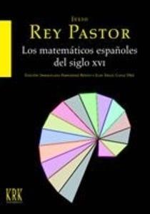 Libro: Los matemáticos españoles del siglo XVI - Rey Pastor, Julio