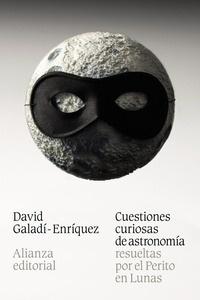 Libro: Cuestiones curiosas de astronomía resueltas por el Perito en Lunas - Galadi-Enriquez, David: