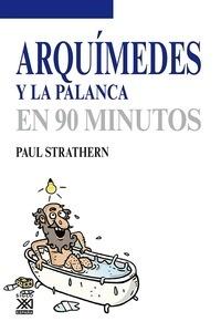 Libro: Arquimedes y la palanca en 90 minutos - Strathern, Paul