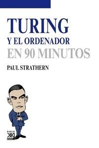 Libro: Turingt y el ordenador en 90 minutos - Strathern, Paul