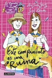 Libro: Este campamento es una ruina Vol.3 'Zoe-Top Secret' - García-Siñeriz, Ana