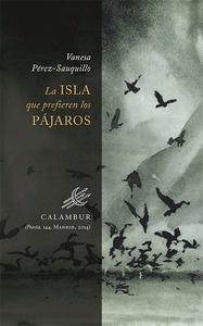 Libro: La isla que prefieren los pájaros - Pérez-Sauquillo, Vanesa