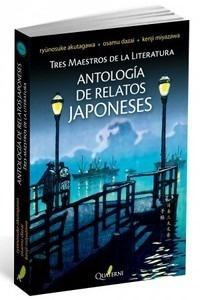 Libro: Antología de relatos japoneses 'Tres maestros de la literatura' - Akutagawa, Ryûnosuke
