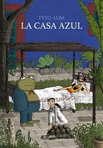 Libro: La Casa Azul - Tyto Alba