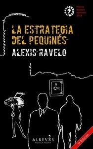 Libro: La estrategia del pequinés - Ravelo, Alexis