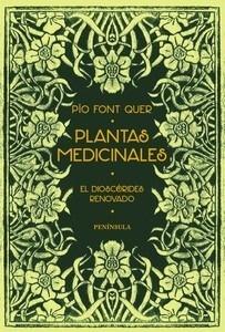 Libro: Plantas medicinales 'El Dioscórides renovado' - Font Quer, Pio