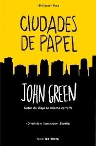 Libro: Ciudades de papel - Green, John