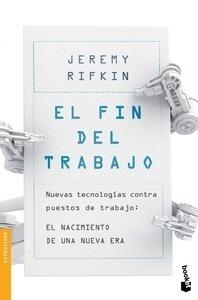 Libro: El fin del trabajo - Rifkin, Jeremy