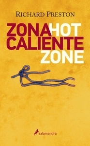 Libro: Zona caliente - Preston, Richard M.