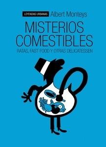 Libro: Misterios comestibles 'Ratas, fast food y otras delicatessen' - Monteys Homar, Albert