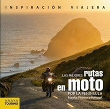 Libro: Las mejores rutas en moto por la Península. España, Pirineos y Portugal - Pardo Blanco, Pedro