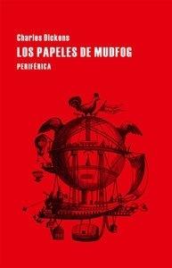 Libro: Los papeles de Mudfog - Dickens, Charles