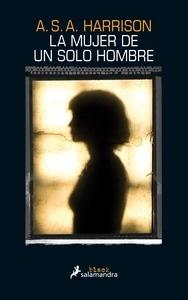 Libro: La mujer de un solo hombre - Harrison, A.S.A.