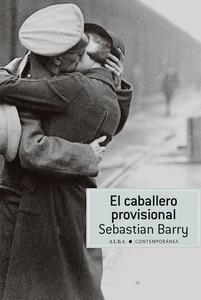 Libro: El caballero provisional - Barry, Sebastian