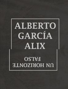 Libro: Un horizonte falso - Garcia Alix, Alberto