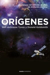 Libro: Or�genes 'Catorce mil millones de a�os de evoluci�n c�smica' - Tyson, Neil Degrasse
