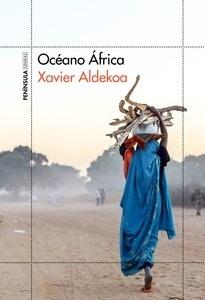 Libro: Océano África - Aldekoa, Xavier