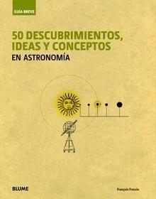 Libro: Guía Breve. 50 descubrimientos, ideas y conceptos en astronomía - Fressin, François