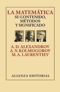 Libro: La matem�tica: su contenido, m�todos y significado - Alexandrov, A.D.