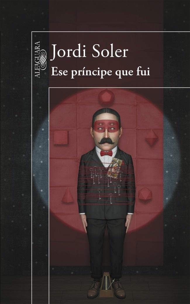 Libro: Ese príncipe que fui - Soler, Jordi