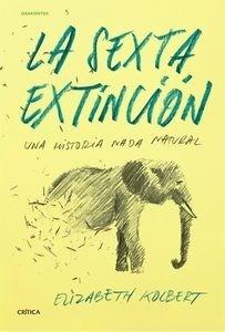 Libro: La sexta extinci�n 'Una historia nada natural' - Kolbert, Elizabeth
